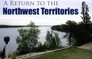 A Return to the Northwest Territories