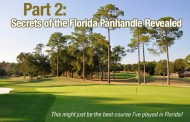 Secrets of the Florida Panhandle - Revealed - Part 2