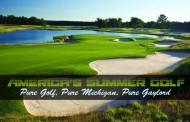 Pure Golf...Pure Michigan...Pure Gaylord- America's Summer Golf