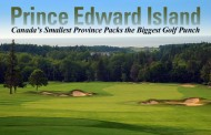 PEI - Canada's Smallest Province Packs Its Biggest Golf Punch