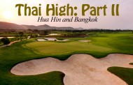 Thai High: Part II - Hua Hin and Bangkok