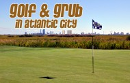 GOLF AND GRUB IN ATLANTIC CITY
