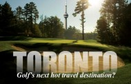 Toronto: Golf's next great travel destination?