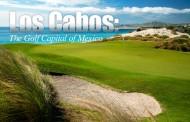 Los Cabos: Golf Capital of Mexico