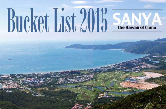 Bucket List 2015 - Sanya- The Hawaii of China