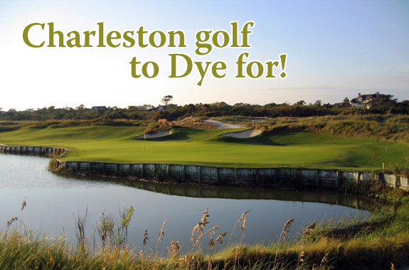 Charleston Golf to Dye For
