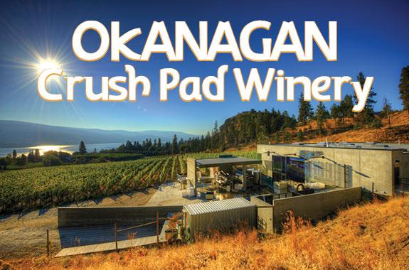 Okanagan Crush Pad Winery