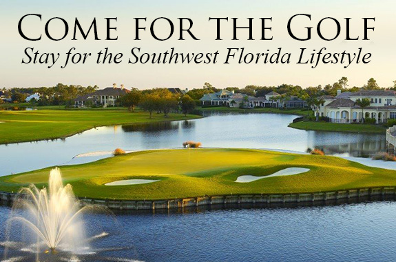 Come for the Golf, Stay for the Southwest Florida Lifestyle