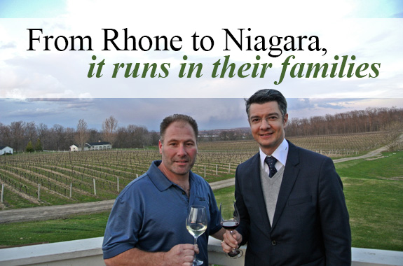 From Rhone to Niagara, It Runs in the Family