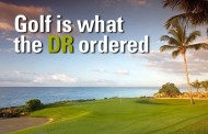 Golf is What the DR Ordered