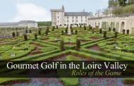 Gourmet Golf in the Loire Valley: Rules of the Game