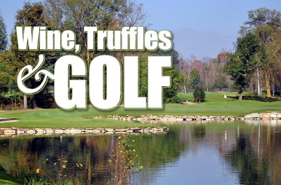 Wine, Truffles & Golf