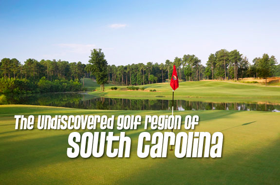 The Undiscovered Golf Region of South Carolina