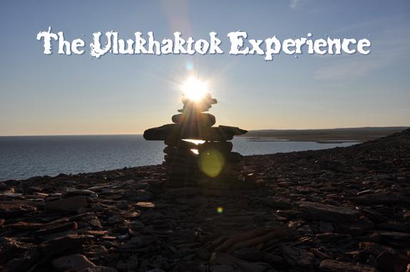 The Ulukhaktok Experience