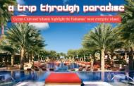 A Trip Through Paradise - Ocean Club and Atlantis highlight the Bahamas' most energetic island