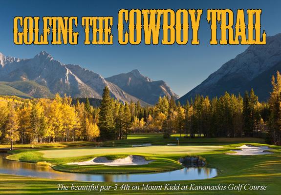 Golfing the Cowboy Trail