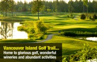Vancouver Island Golf Trail home to glorious golf, wonderful wineries and abundant activities