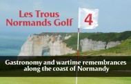 Les Trous Normands Golf, gastronomy and wartime remembrances along the coast of Normandy