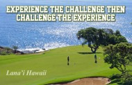 Experience the Challenge then Challenge the Experience - Lana'i Hawaii