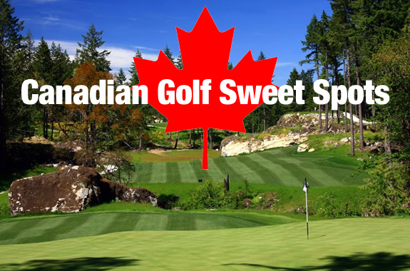 Canadian Golf Sweet Spots